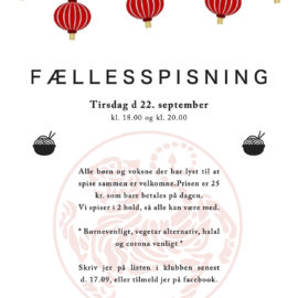 Fællesspisning, Tirsdag d 22. september kl. 18.00 og kl. 20.00